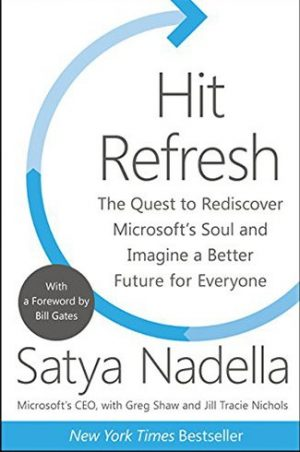 Book cover image of Hit Refresh by Satya Nadella Microsoft CEO Clyde Hill Publishing
