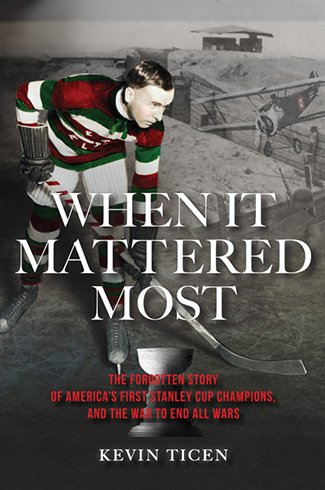 Book cover image of When It Mattered Most by Kevin Ticen Clyde Hill Publishing